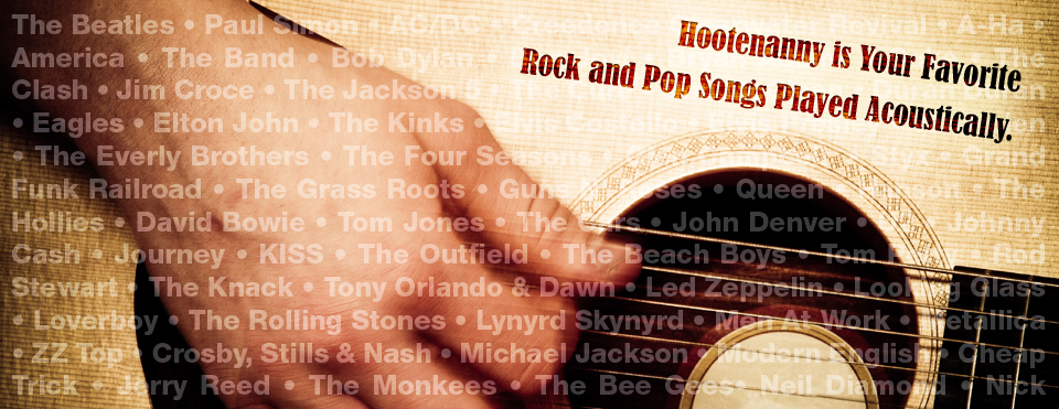 Hootenanny Plays Your Favorite Rock and Pop Songs Acoustically
